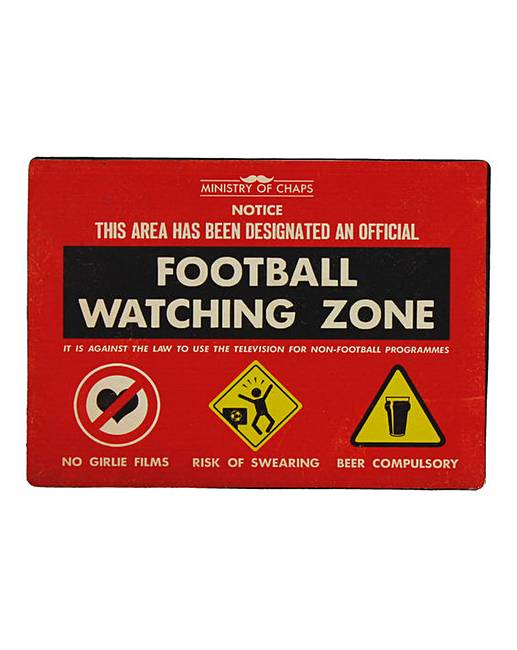 Football Watching Zone Plaque