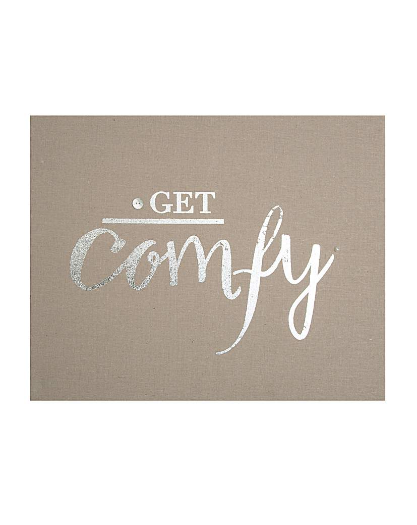 Get Comfy Embellished Fabric canvas