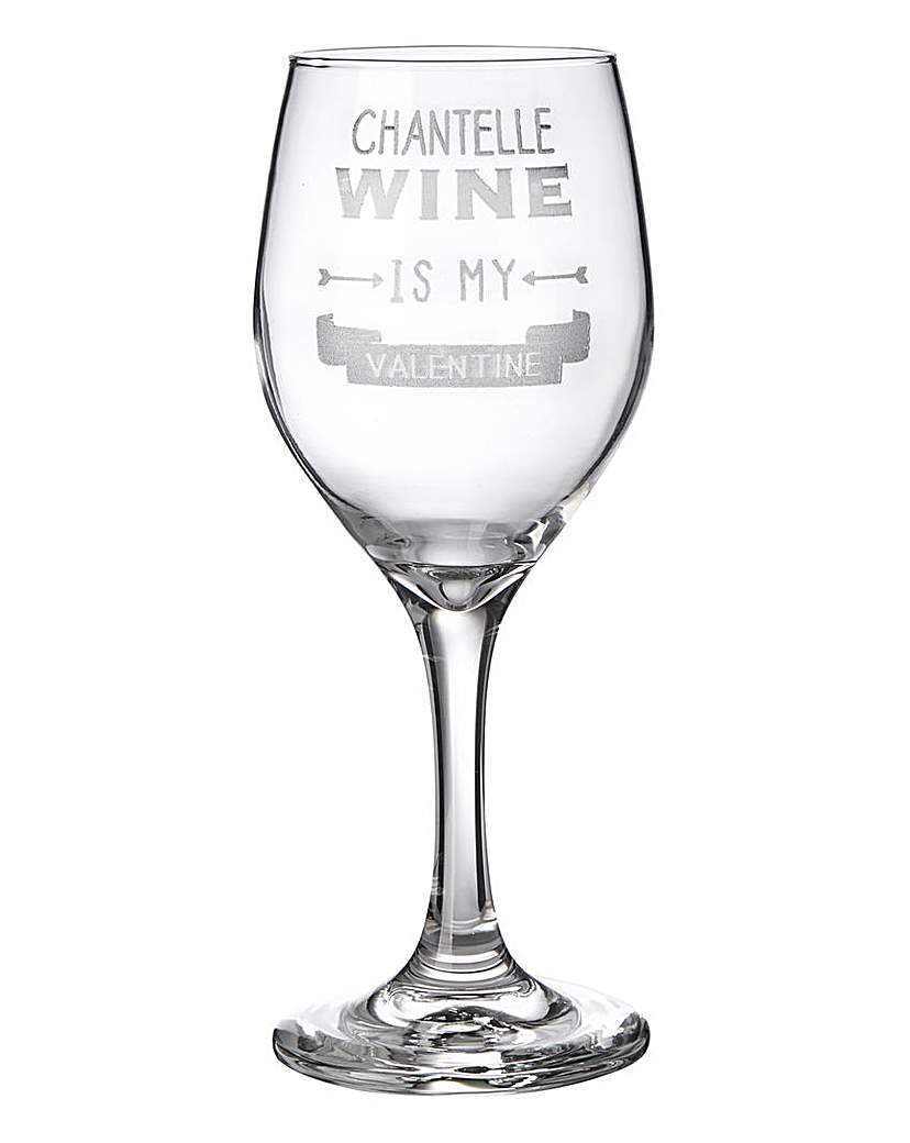 Wine is My Valentine Wine Glass