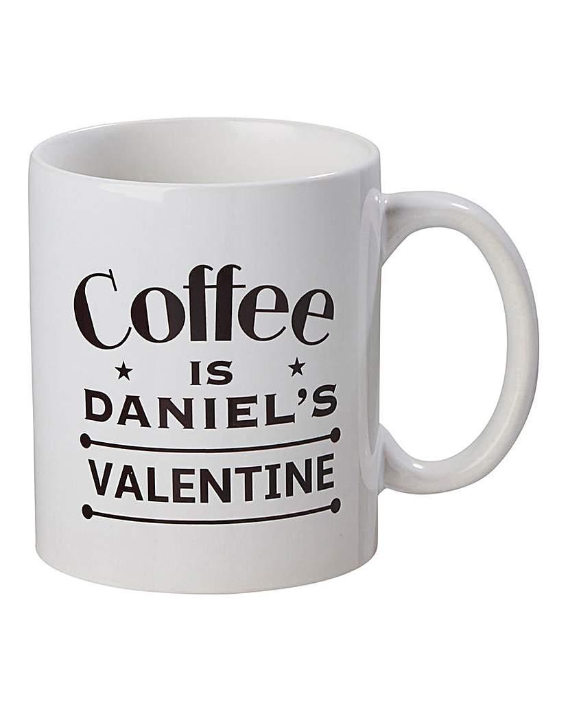 Image of Coffee is My Valentine Mug