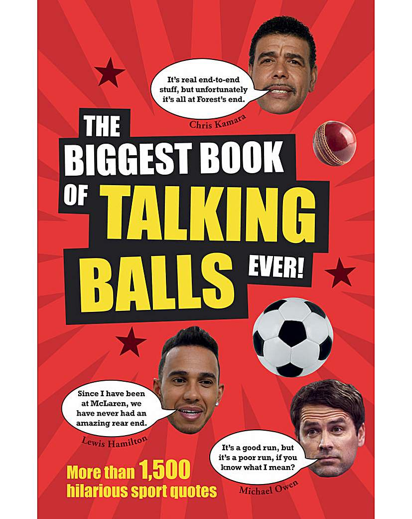 THE BIGGEST BOOK OF TALKING BALLS EVER