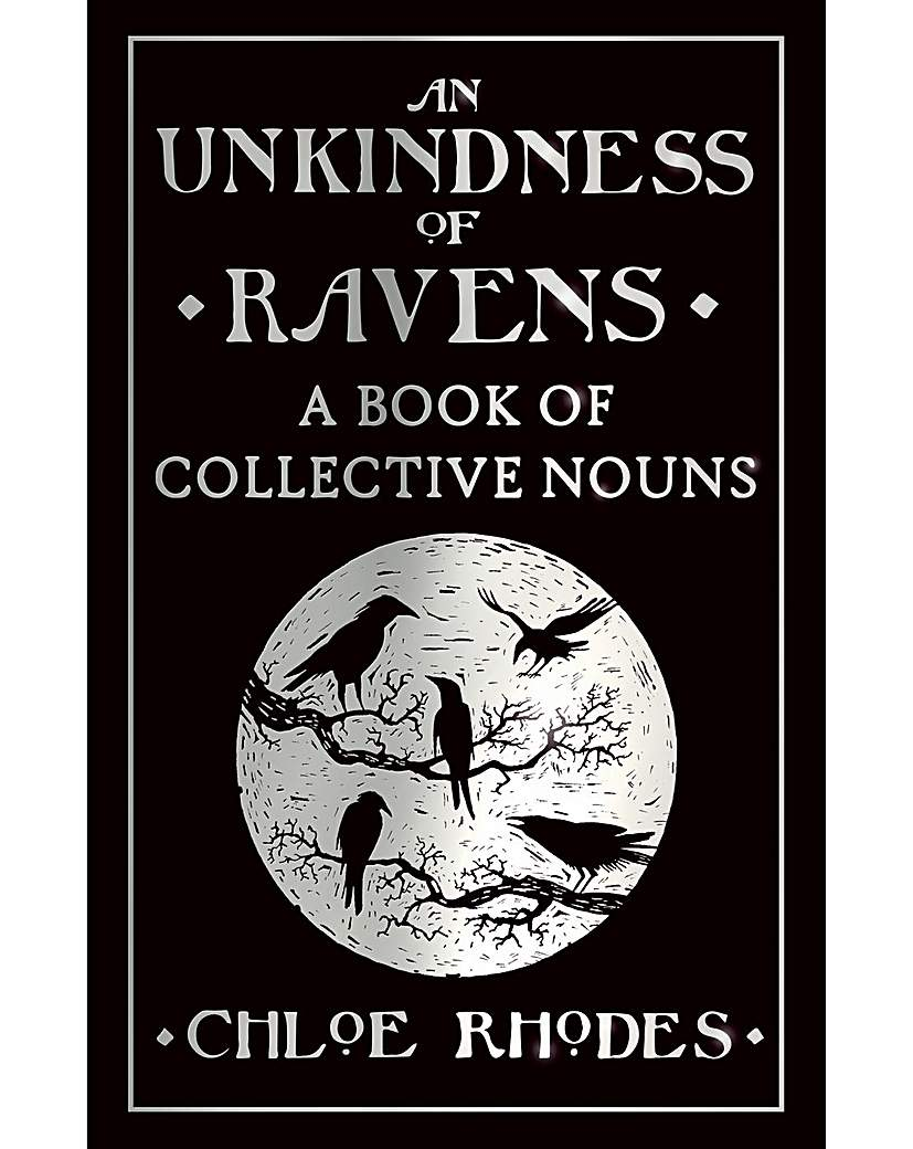 Image of AN UNKINDNESS OF RAVENS