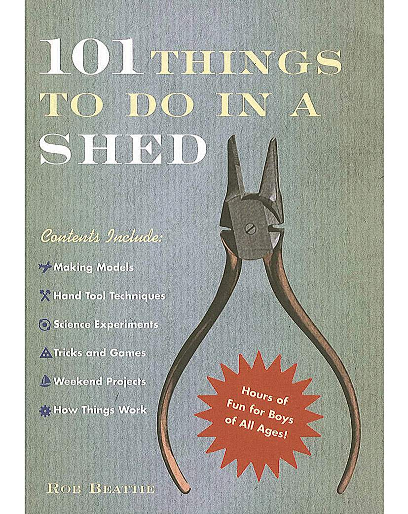 Image of 101 THINGS TO DO IN A SHED