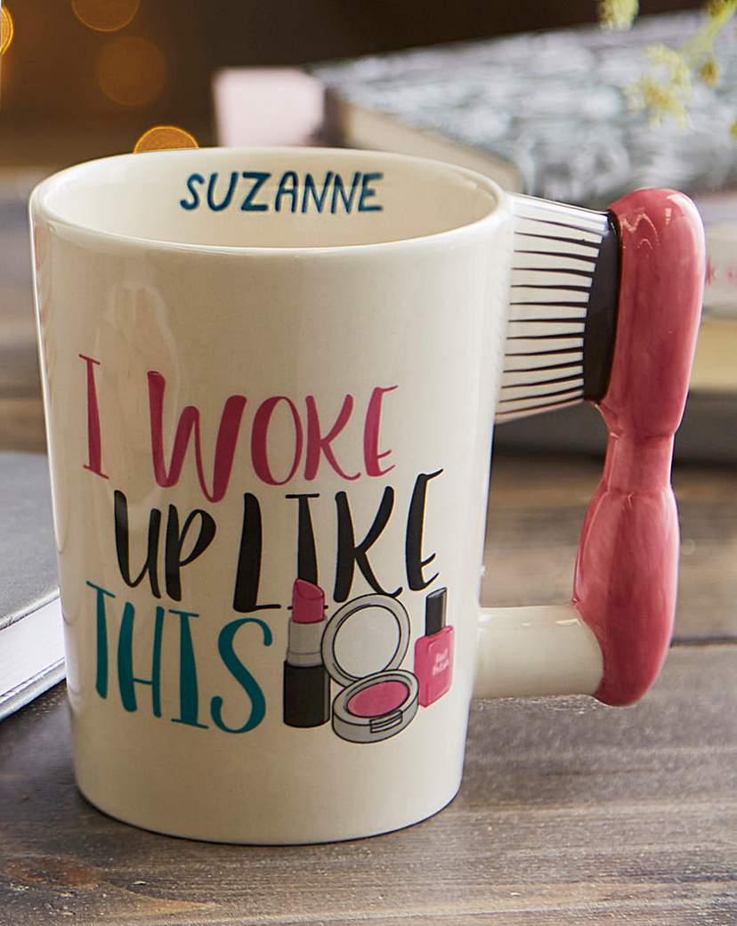 Personalised I Woke Up Like This Mug