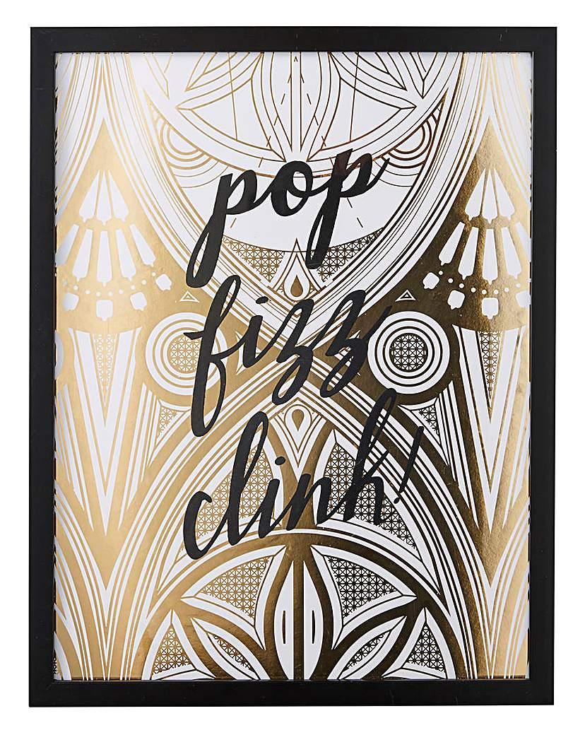 Pop, Fizz, Clink Foiled Framed Print