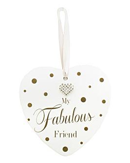 My Fabulous Friend Hanging Heart