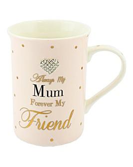 Forever My Friend Mug