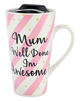 Mum Well Done I