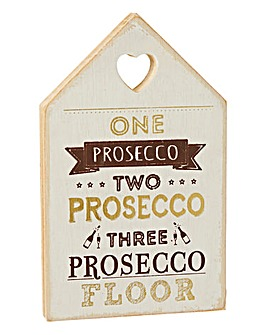 Prosecco Floor Wooden Plaque
