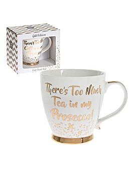 Too Much Tea Mug