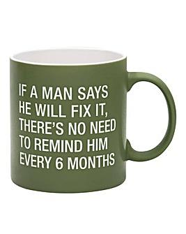 No Need to Remind Him Mug