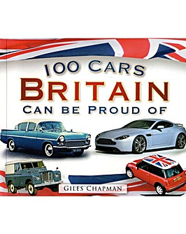 100 CARS BRITAIN CAN BE PROUD OF - BOOK