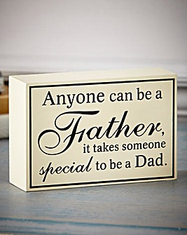 Anyone Can Be A Father Plaque