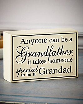 Anyone Can Be A Grandfather Plaque