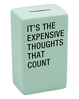 Expensive Thoughts Money Bank