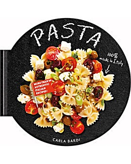 PASTA: MORE THAN 50 AUTHENTIC ITALIAN RE