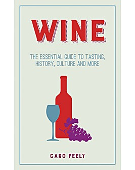 WINE - THE ESSENTIAL GUIDE TO TASTING, H