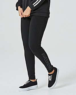 Weekend Black Slogan Leggings