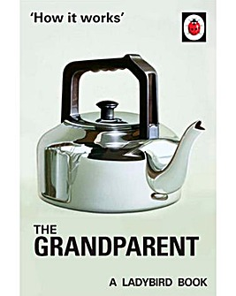 The Ladybird Book of The Grandparent