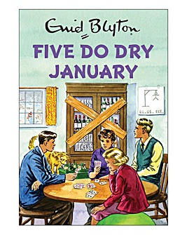Enid Blyton: Five Go Dry January