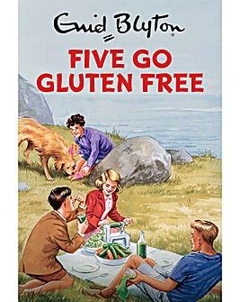 Enid Blyton: Five Go Gluten Free