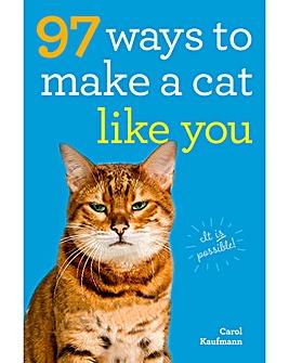 97 Ways to Make a Cat Like You
