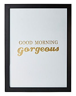 Good Morning Gorgeous Wall Art