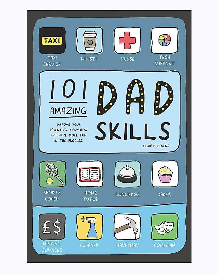 Image of 101 Amazing Dad Skills