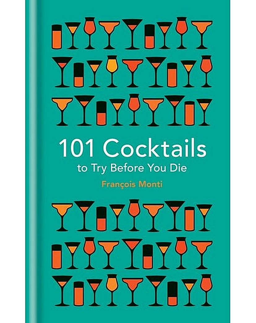 Image of 101 COCKTAILS TO TRY BEFORE YOU DIE