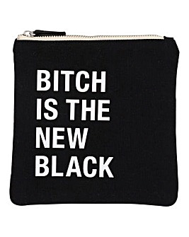Bitch Is The New Black Cosmetic Case