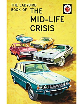 The Ladybird Book of Mid life Crisis