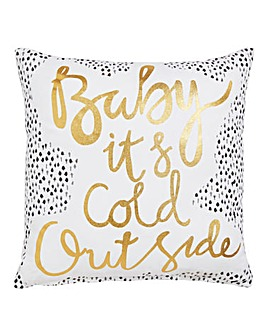 Baby its Cold Outside Printed Cushion